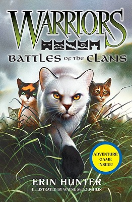 Battles of the Clans By Hunter, Erin/ McLoughlin, Wayne (ILT)
