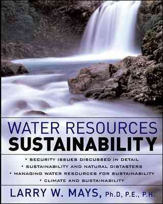 Water Resources Sustainability By Mays, Larry W. (EDT)