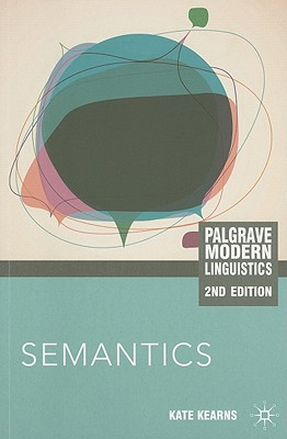 Semantics By Kearns, Kate